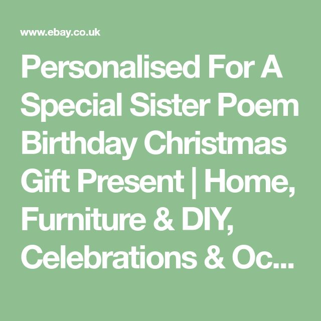 Personalised For A Special Sister Poem Birthday Christmas Gift Present | Home, Furniture & DIY, Celebrations & Occasions, Other Celebrations & Occasions | eBay!