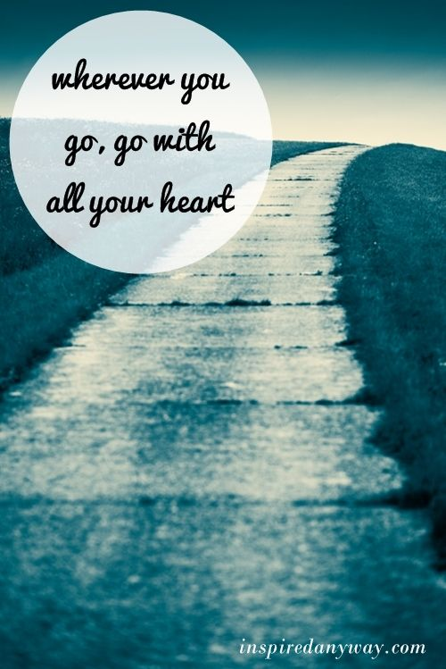 Daily Inspirational Quotes // Go with All Your Heart