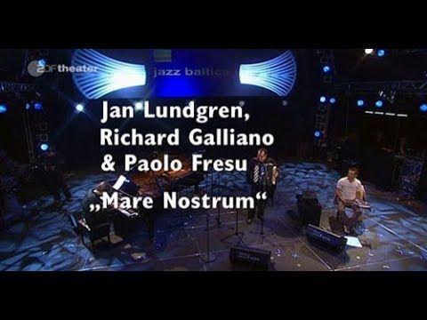 Jan Lundgren, Richard Galliano & Paolo Fresu - MareNostrum #Part 1 - jaz...