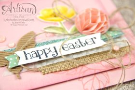 Stampin' Up!  - Artisan Blog Hop - Birthday Flowers - So Sweet - Easter Cards - Mixers - Honeycomb - 4