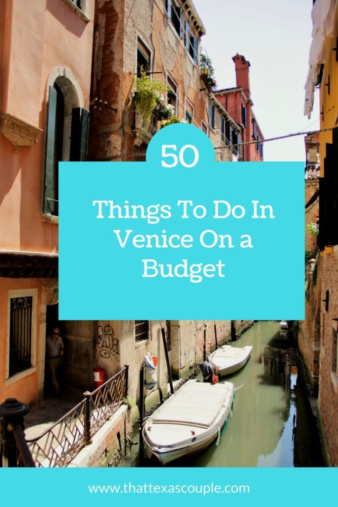 Trying to plan a trip to Venice without breaking the bank?  Then you need this list of 50 Things to do in Venice on a Budget! #Venice #Budgettravel #BudgetVenice #ThingstodoinVenice #veniceitaly