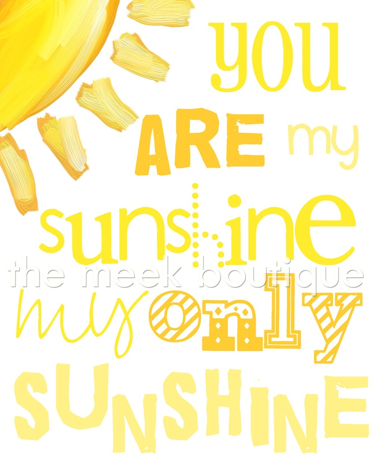 You Are My Sunshine Wall Art 250 best you are my sunshine ☀ images on pinterest | my