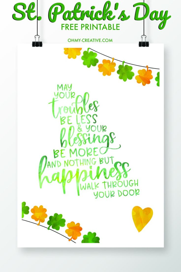 Happy St. Patrick's Day   St. Patrick's Day Sayings   OHMY-CREATIVE.COM   St. Patrick's Day Printables   St. Patrick's Day Printables Free   St. Patrick's Day Decorations   St. Patrick's Day Art   May your troubles be less and your blessing be more   #stpatricksday #printable
