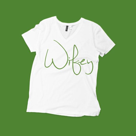 Wifey / Wife / Woman..Tshirt/ Tees / Printed by WorldOutfitters, $19.99