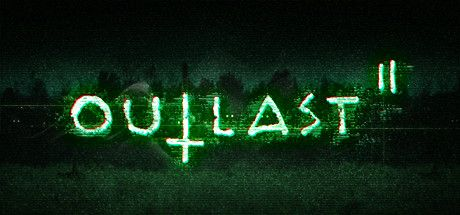 GUYS THE OUTLAST 2 DEMO IS OUT AND JUST AKEBRPSBD IM SO EXCITED