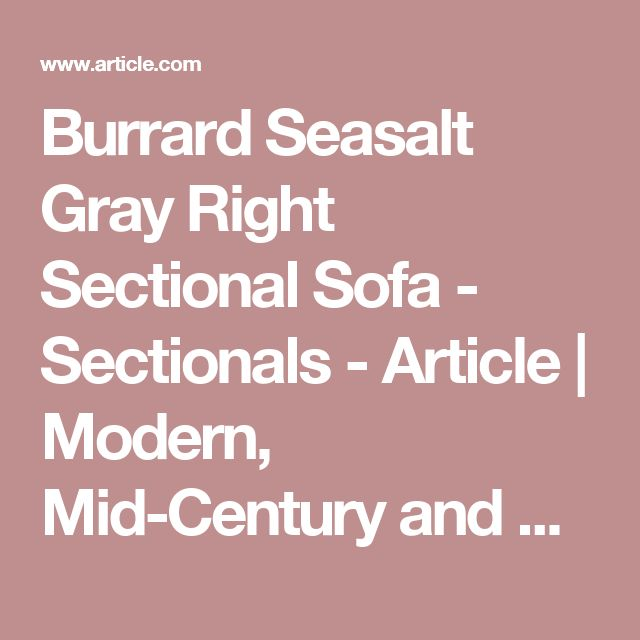 Burrard Seasalt Gray Right Sectional Sofa - Sectionals - Article | Modern, Mid-Century and Scandinavian Furniture