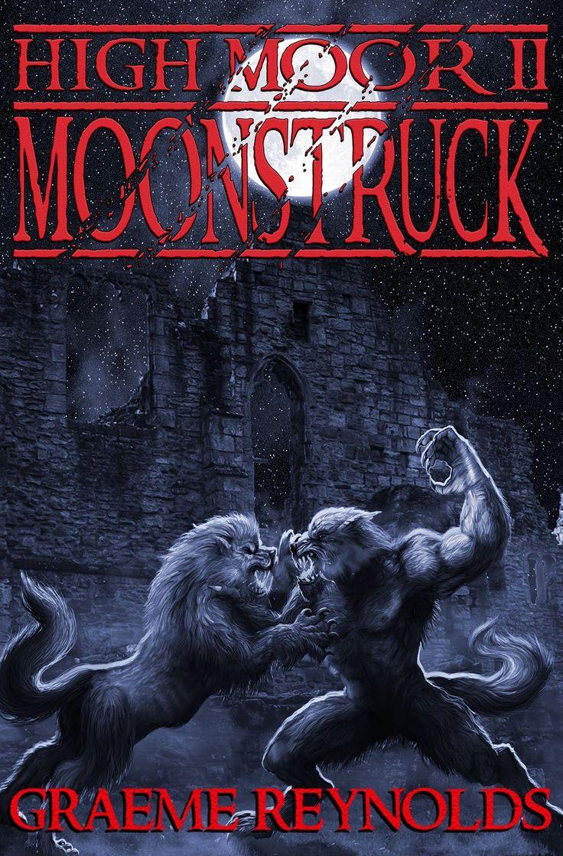Moonstruck: High Moor 2