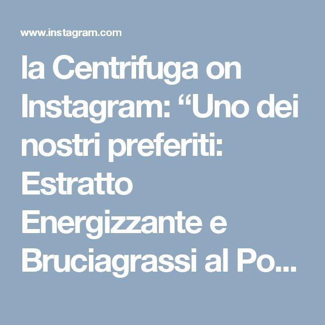 """la Centrifuga on Instagram: """"Uno dei nostri preferiti: Estratto Energizzante e Bruciagrassi al Pompelmo rosa 👉Tagga un amico per condividere la ricetta Centrifugato /…"""""""