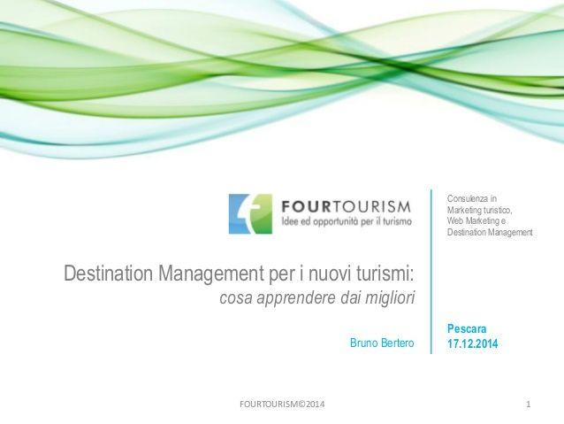 #DestinationManagement per i nuovi turismi: cosa apprendere dai migliori