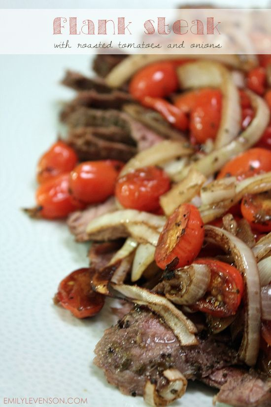 Flank Steak with Roasted Tomatoes and Onions | 25+ Leftover Steak Recipes