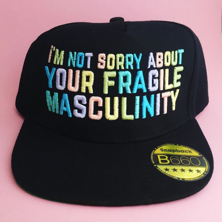 I'm Not Sorry About Your Fragile Masculinity Feminist Snapback Cap