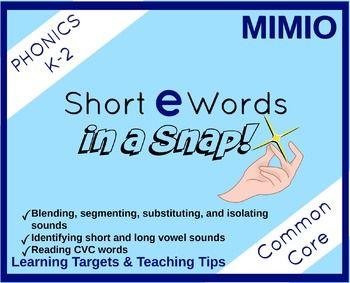 This MIMIO is a great way to work on CVC words with the short E sound.  It has blending, segmenting, substituting and isolating the vowel sound.  Students show all they learn by reading simple sentences with CVC words and sight words!