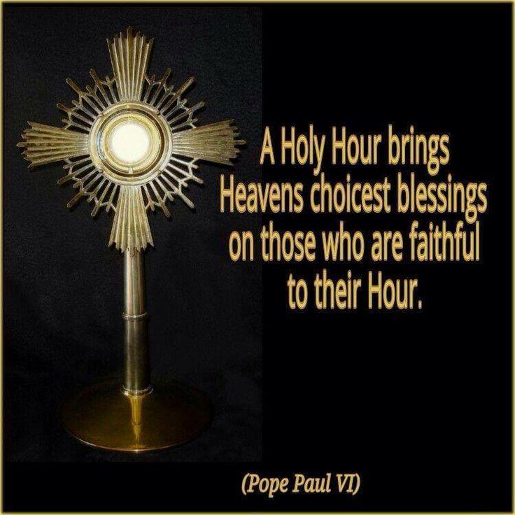 A Holy Hour bring Heavan's choicest blessings... #CatholicSAM