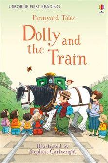 Usborne Farmyard Tales - Dolly and the Train