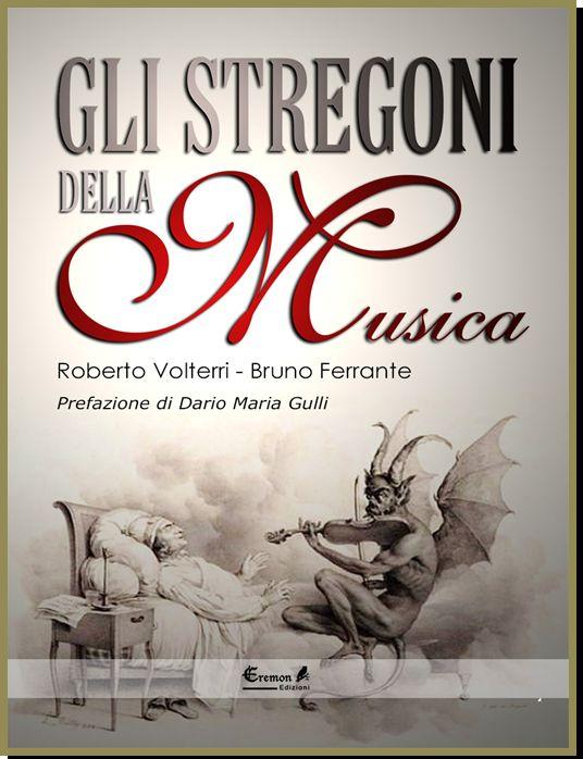 Gli stregoni della musica è un libro del Dr. Roberto Volterri che vi guiderà in un percorso all'insegna della musica e delle melodie più misteriose al mondo