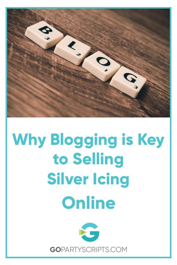 c453635276f88 Blogging is the most effective tool you have for standing out in your Silver  Icing business. Learn what makes it so powerful and where to start.