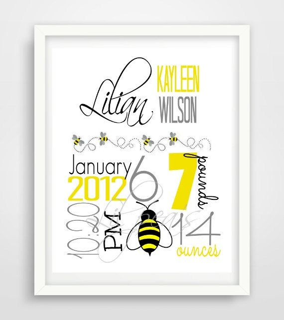 Check out this item in my Etsy shop https://www.etsy.com/ca/listing/249452636/birth-stats-print-yellow-bee-theme