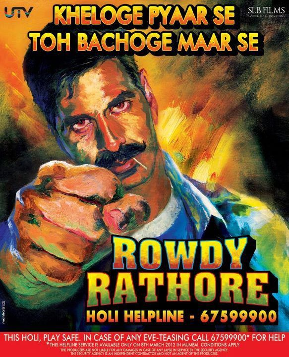 Upcoming Bollywood movie Rowdy Rathore's hand painted posters released on Holi.