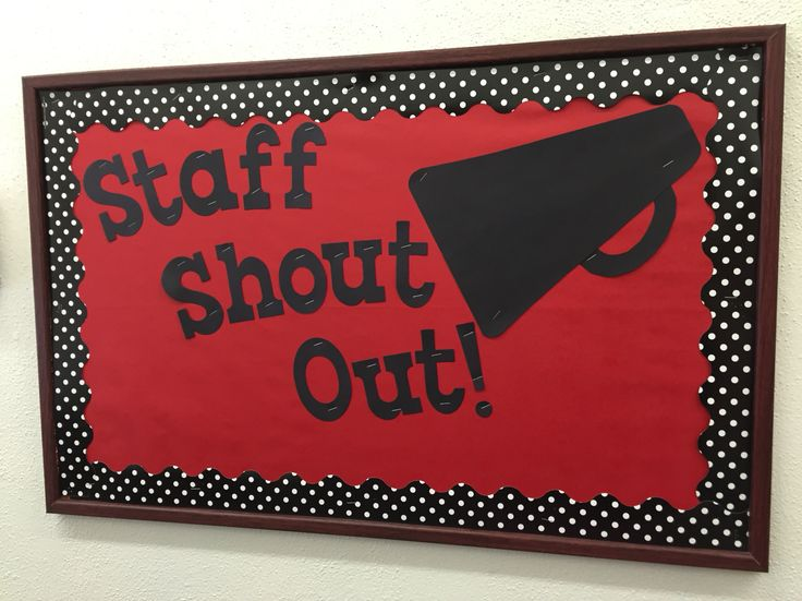 Great opportunity to celebrate staff member. Staff members can post shout outs to each other and post them on the board.