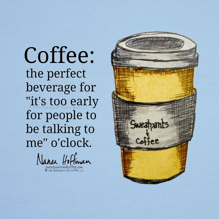413 best Coffee Quoteables images on Pinterest   Coffee coffee ...