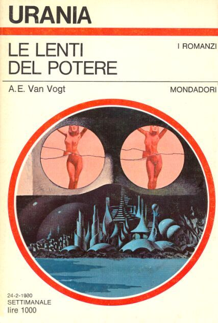 824  LE LENTI DEL POTERE 24/2/1980  RENAISSANCE (1979)  Copertina di  Karel Thole   A. E. VAN VOGT