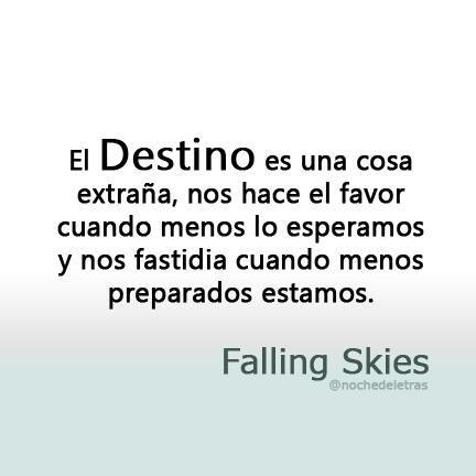 El destino...