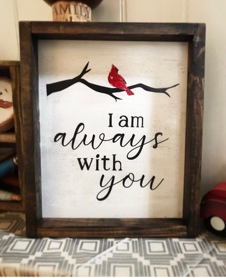 I Am Always With You Cardinal Memorial Wood Sign