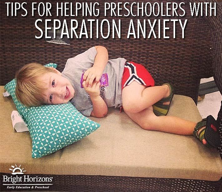 Tips for Helping Preschoolers with Separation Anxiety