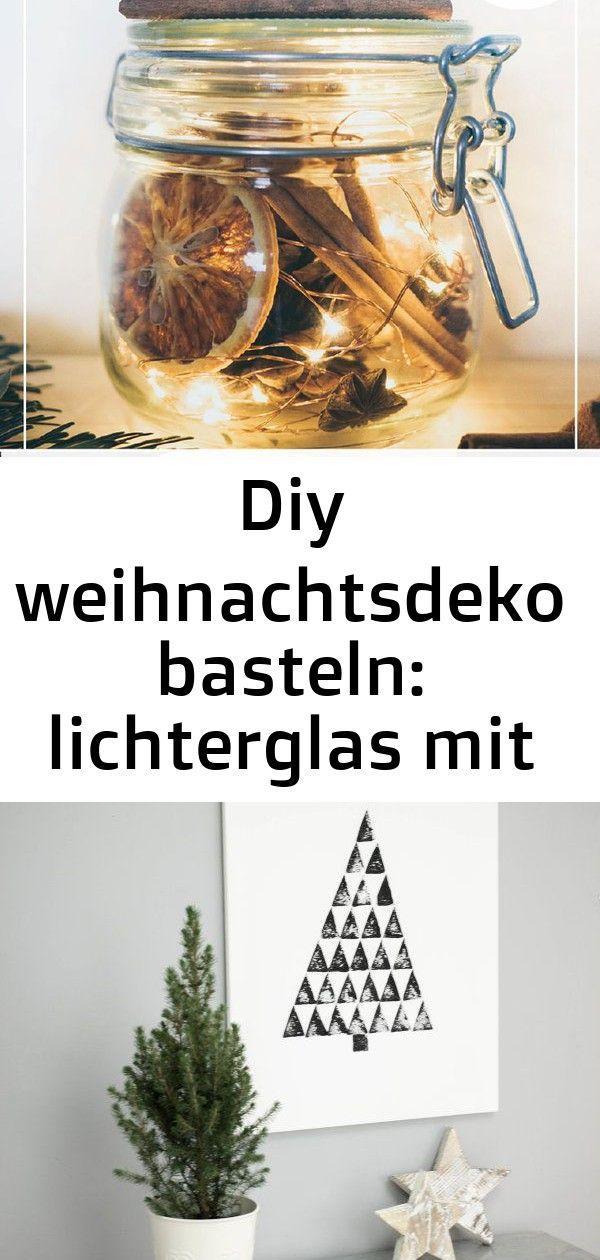 Diy Lichterglas Zu Weihnachten Als Deko Basteln Bugelglas Mit Led Lichterkette Und Winterlichen Naturmaterialien Wie Orangenscheiben Food