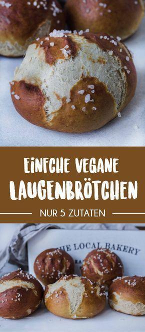 Super einfache Laugenbrötchen (vegan mit nur 5 Zutaten)