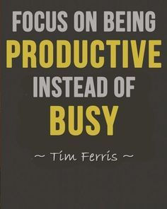 Focus on being productive instead of busy! #startupsuccess
