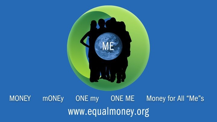 http://www.equalmoney.org    (created by Matti Freeman https://www.facebook.com/MattiFreeman)