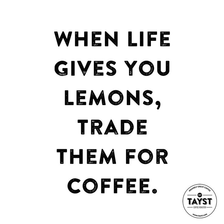 When life give you lemons, trade them for coffee. #quotes #funny