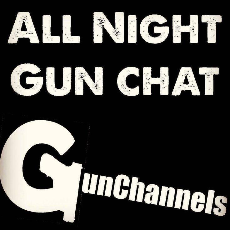 Every night, all night, we have a gun conversation going at @GunChannels .. • Real gun talk • Chat LIVE • Listen to Podcasts • Watch new Gun Videos • Browse recent Gun Pics • Ask (or Answer) Gun Questions • Buy, Sell & Trade  #GunChat #FirearmTalk #FirearmCommunication #GunNews #RealGunTalk  #NewMedia #24HourGunShow
