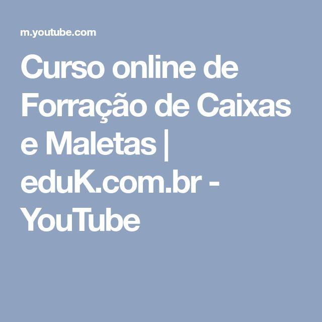 Curso online de Forração de Caixas e Maletas | eduK.com.br - YouTube