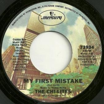 The Chi-Lites - My First Mistake / Stop Still