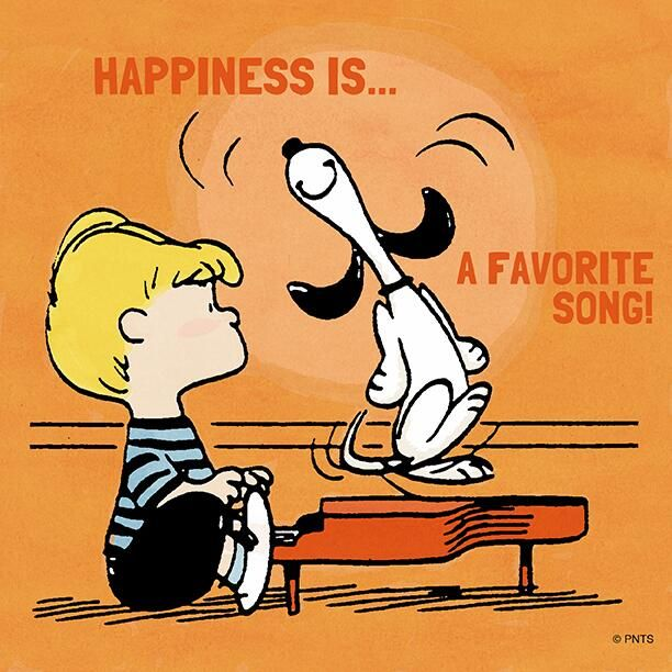 Happiness is a favorite song!