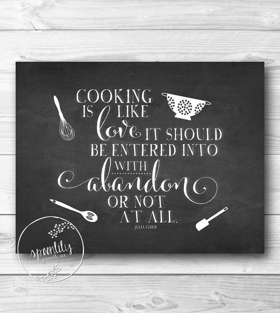 Kitchen Chalkboard Quotes: Julia Child Kitchen Art, Kitchen Decor, Kitchen Art Print