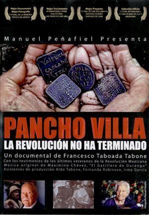 Pancho Villa: La revolución no ha terminado pelicula - Buscar con Google