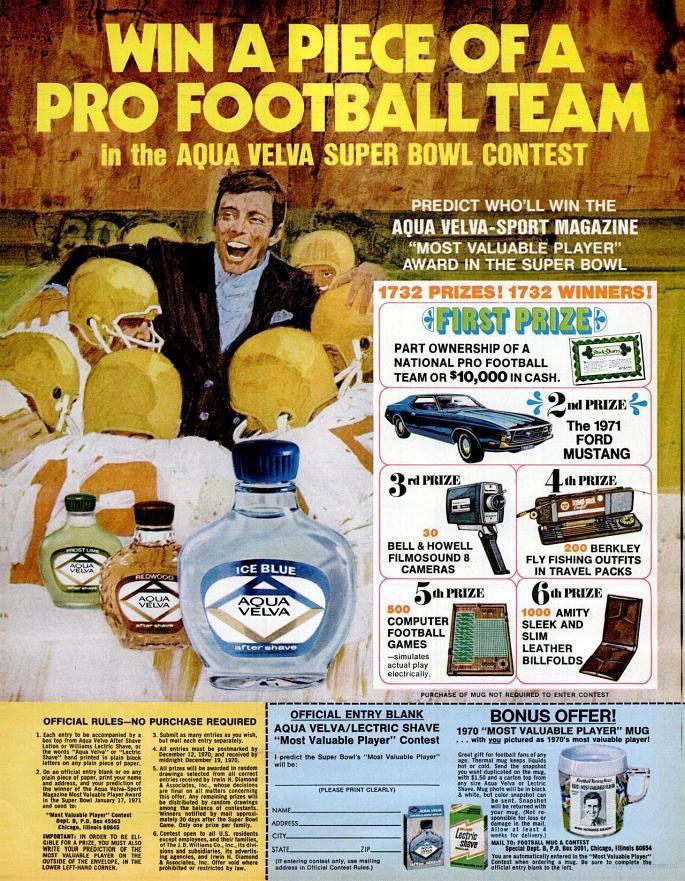 """Win a piece of a Pro Football team in the Aqua Velva Super Bowl Contest."" 1970."