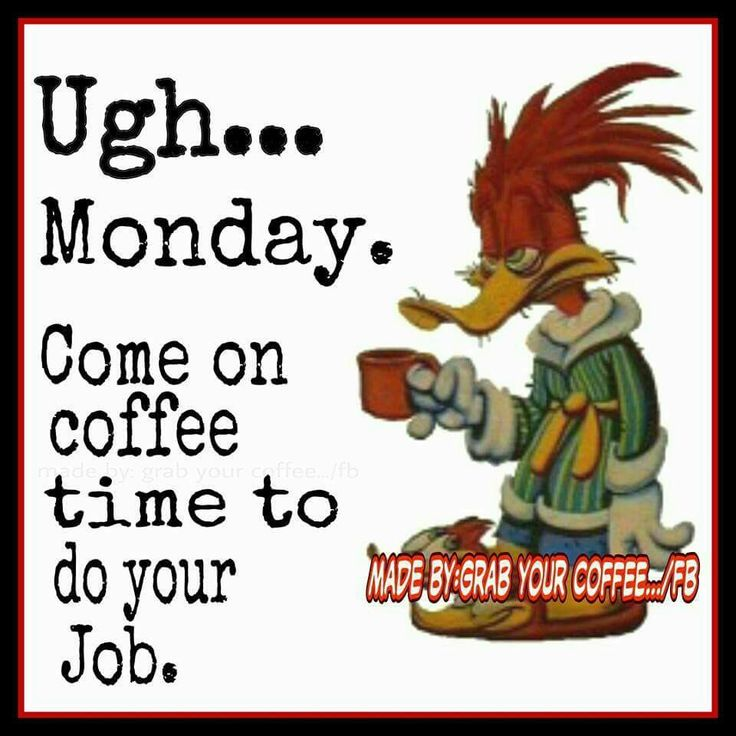 Ugh..... Monday coffee