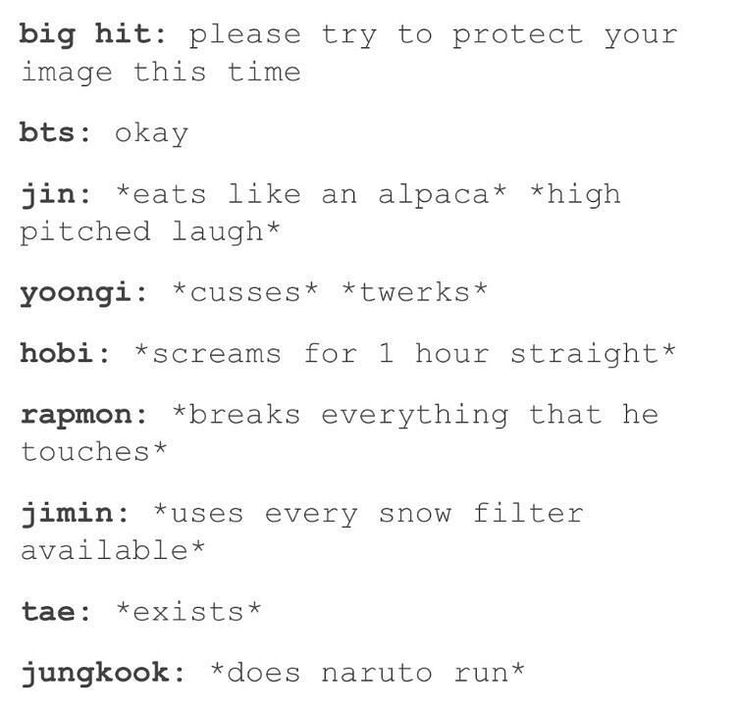 Sorry, most all of these are bts but their bts so...