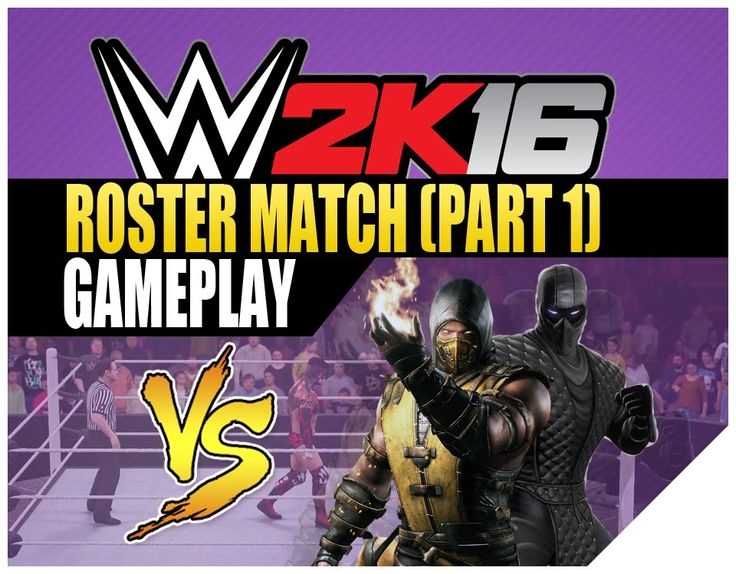 WWE 2K16 Roster Match | Mortal Kombat Scorpion Vs. Noob Saibot (Part 1)