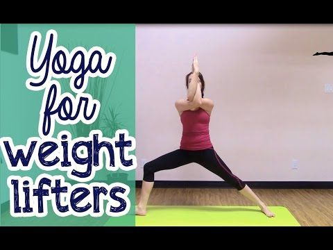 Yoga for Weight Lifting, Powerlifters, Bodybuilding, Training - YouTube