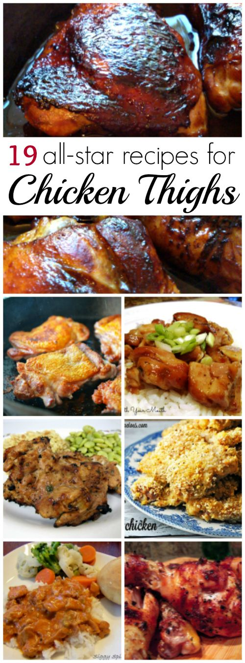 19 All-Star Chicken Thigh Recipes! Tried and true recipes for the slow cooker, grill, skillet and the oven. Delish!