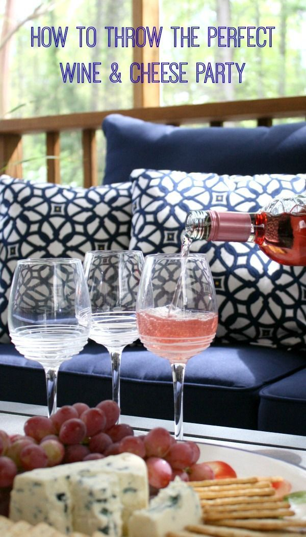 How to throw the perfect wine and cheese party. Get the tips!