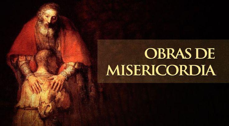 Hay catorce obras de misericordia: siete corporales y siete espirituales.  I.- Obras de misericordia corporales:  En su mayoría salen de una lista hecha por...
