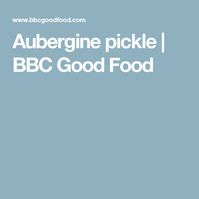 Aubergine pickle | BBC Good Food