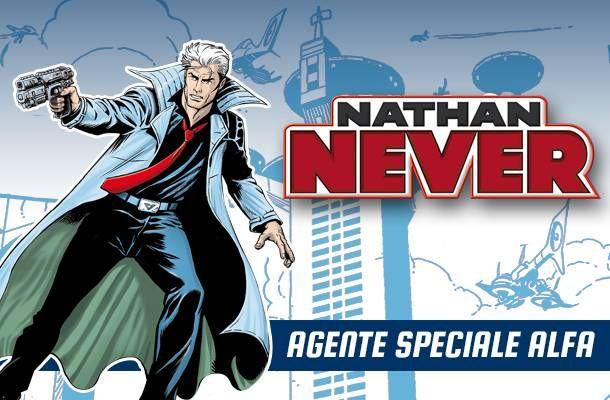 Nathan Never Bonelli Editore festeggia25 anni del personaggio con tre uscite mese di luglio