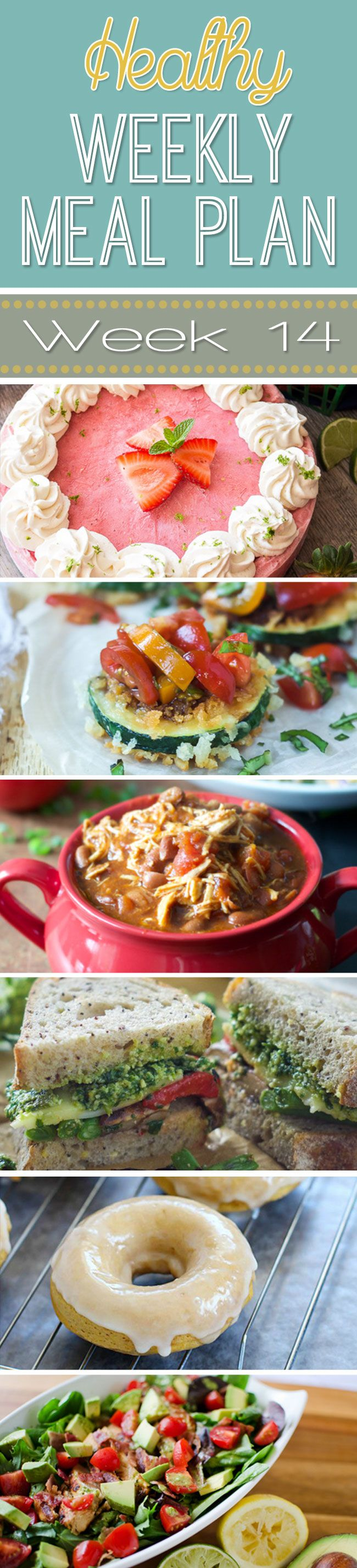 Healthy Meal Plan Week #14 - yummy breakfast, lunch, dinner, snack and dessert recipes for you to make this week!